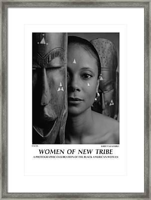 Women Of A New Tribe - Faces Framed Print by Jerry Taliaferro
