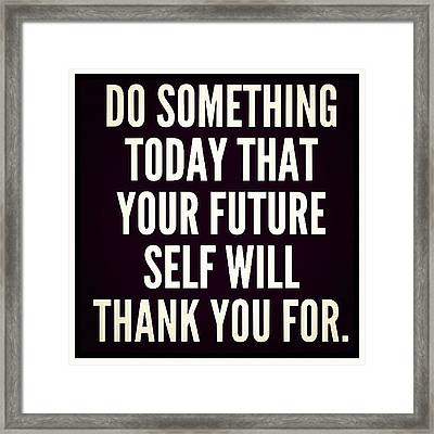 #word #future #thankyou #quote Framed Print