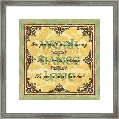 Work Dance Love Framed Print by Debbie DeWitt