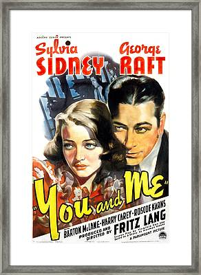 You And Me, Sylvia Sidney, George Raft Framed Print by Everett