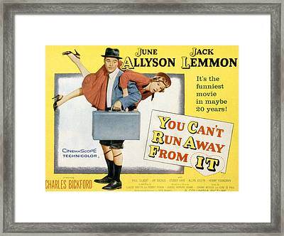 You Cant Run Away From It, Jack Lemmon Framed Print by Everett