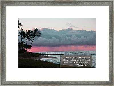 You Will Get There Framed Print by Dana Kern