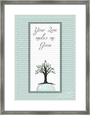 Your Love Makes Me Grow Framed Print by Aimelle