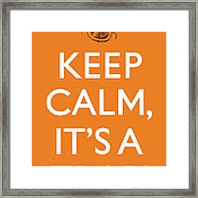 Keep Calm It's A Trap Framed Print