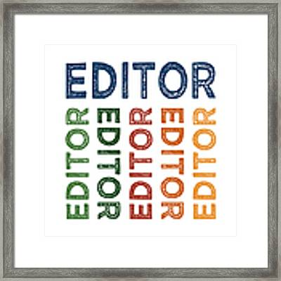 Editor Cute Colorful Framed Print