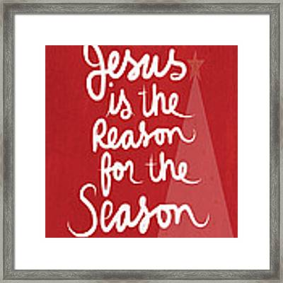 Jesus Is The Reason For The Season- Greeting Card Framed Print