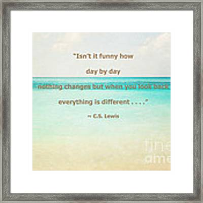 Day By Day Framed Print by Kim Fearheiley