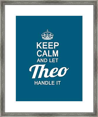Let Theo Handle It Framed Print by Sophia