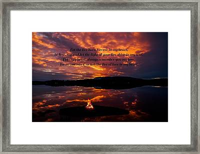 No One Can Quench The Fire Of Love In My Heart Framed Print by Rose-Maries Pictures
