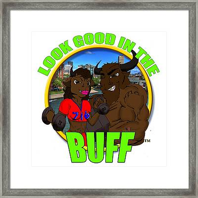 01 Look Good In The Buff Framed Print