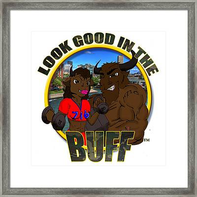 04 Look Good In The Buff Framed Print