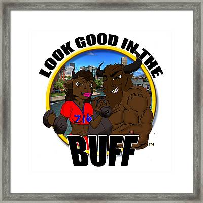 05 Look Good In The Buff Framed Print