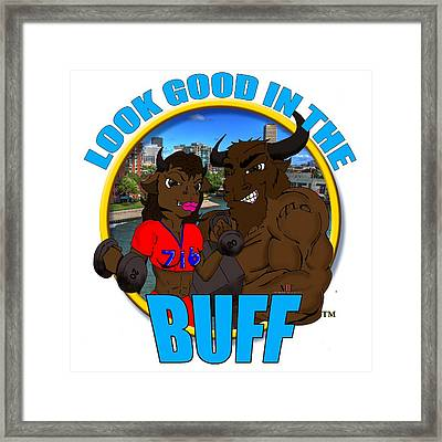 09 Look Good In The Buff Framed Print