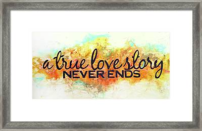 A Love Story Never Ends Framed Print
