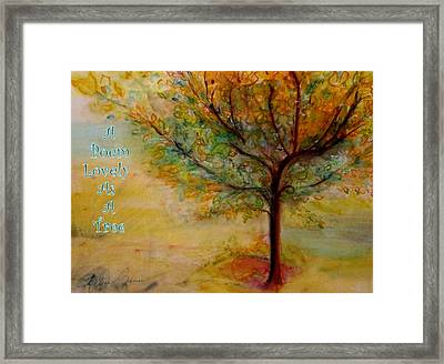 A Poem Lovely As A Tree Framed Print
