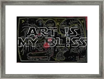 Art Is My Bliss Framed Print by Robert Wolverton Jr