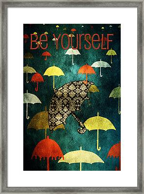 Be Yourself Framed Print by Bonnie Bruno