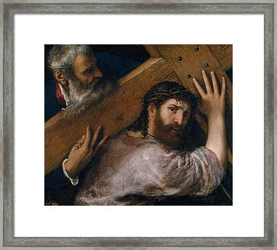 Christ Carrying The Cross Framed Print by Titian