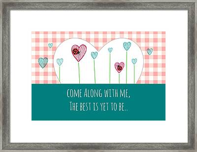 Come Along With Me Framed Print