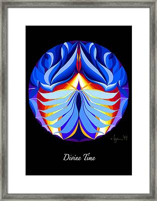 Divine Time Framed Print