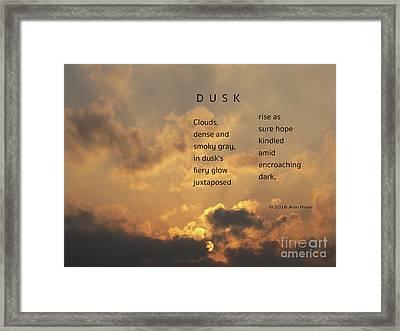 Dusk Framed Print by Ann Horn