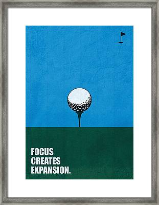 Focus Creates Expansion Corporate Start-up Quotes Poster Framed Print by Lab No 4