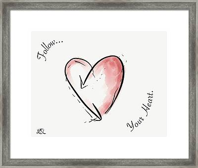 Follow Your Heart Framed Print by Jason Nicholas