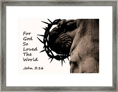 John 3 16 For God So Loved The World Framed Print by Jani Freimann