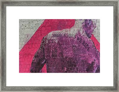 From Ashes We Rise  Framed Print