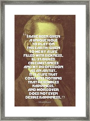 Inspirational Quotes - Edward Munch 10 Framed Print