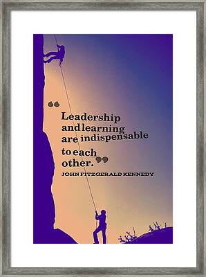 Inspirational Quotes - Leadership - 3 Framed Print by Celestial Images