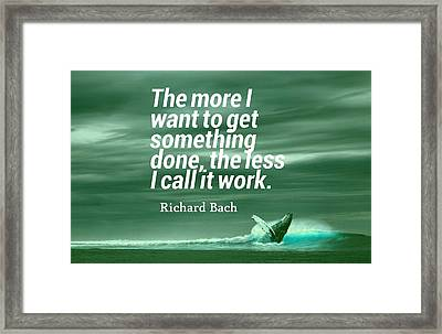 Inspirational Timeless Quotes - Richard Bach Framed Print