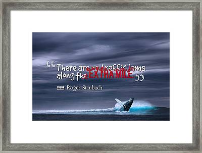 Inspirational Timeless Quotes - Roger Staubach Framed Print