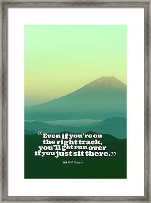 Inspirational Timeless Quotes - Will Rogers Framed Print