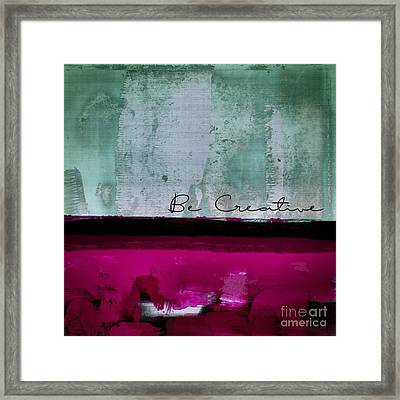 Minima - Be Creative 01b- Bo Framed Print