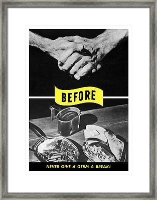 Never Give A Germ A Break Framed Print