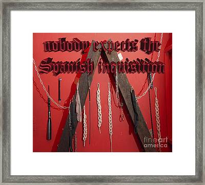 Nobody Expects The Spanish Inquisition  Framed Print by Humorous Quotes