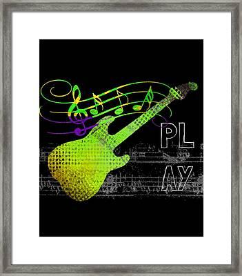 Framed Print featuring the digital art Play 1 by Guitar Wacky