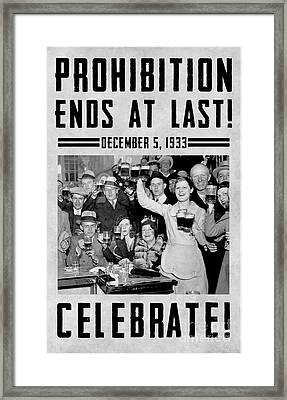 Prohibition Ends Celebrate Framed Print by Jon Neidert