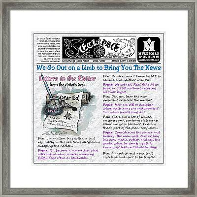 Real Fake News Letters To The Editor Framed Print by Dawn Sperry