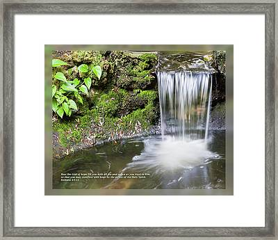 Framed Print featuring the photograph Romans 15 13 by Dawn Currie