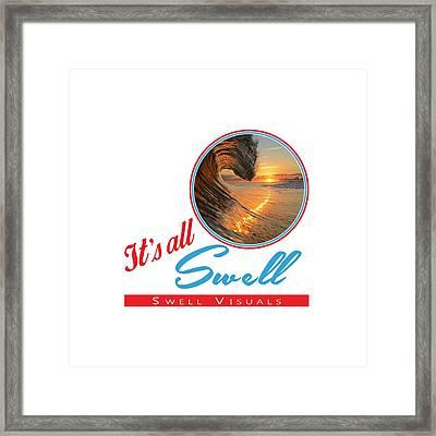 Stay Swell Design  Framed Print