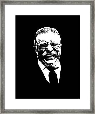 Teddy Roosevelt  Framed Print