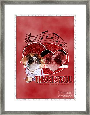 Thank You - Thank You Very Much Framed Print by Renae Laughner