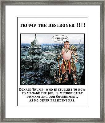 The Destroyer  Framed Print