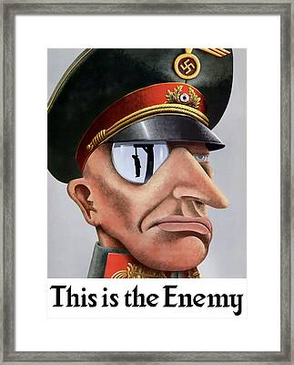 This Is The Enemy - Ww2 Poster Framed Print by War Is Hell Store