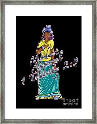 1 Timothy 2vs.9 Modest Apparel Framed Print