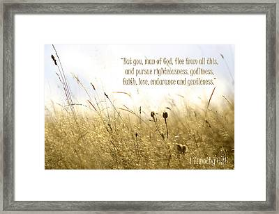 1 Timothy 6 11 Framed Print