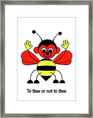 To Bee Or Not To Bee Framed Print by Asbjorn Lonvig