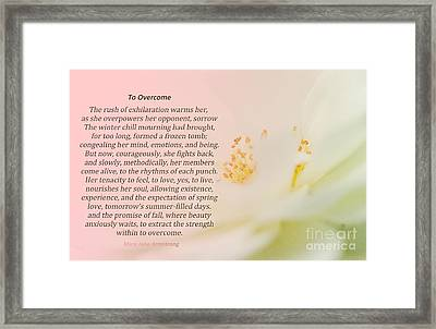 To Overcome Framed Print